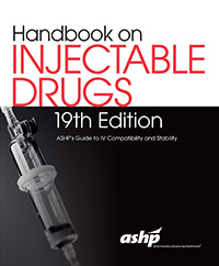 AHFS Handbook on Injectable Drugs, 19th Edition