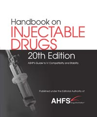 AHFS Handbook on Injectable Drugs, 20th Edition